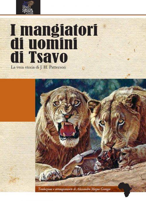 I mangiatori di uomini di Tsavo