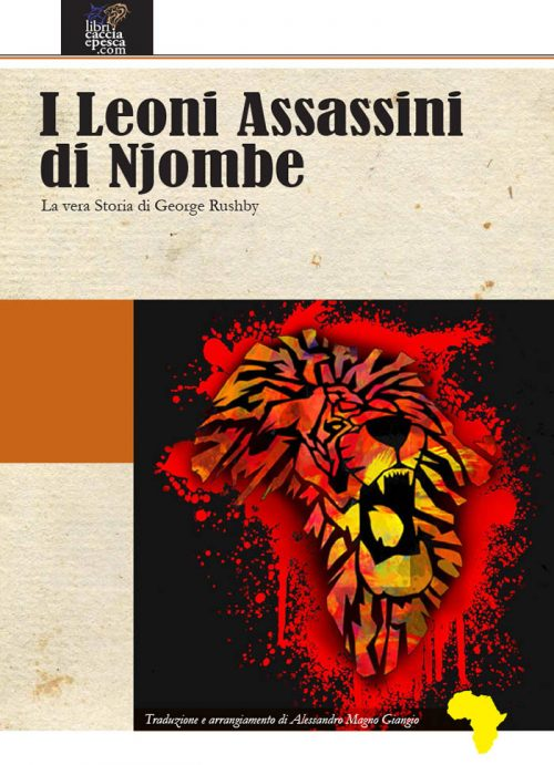 I Leoni Assassini di Njombe