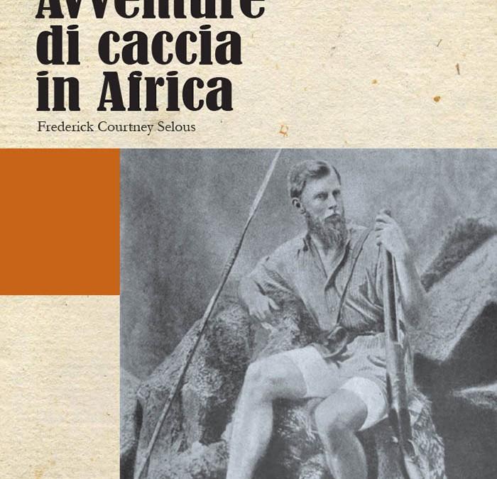Avventure di caccia in Africa