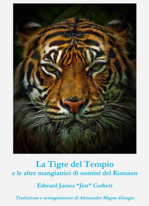 La Tigre del Tempio e le altre mangiatrici di uomini del Kumaon